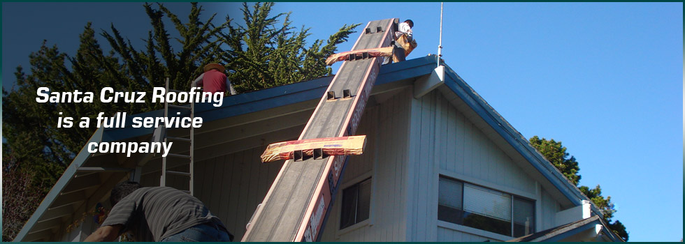 Santa Cruz Roofing is a full service company