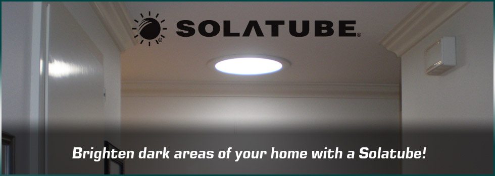 Brighten any area of your home with a Solatube®